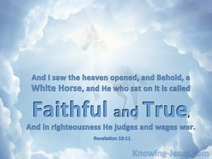 Revelation 19:11 He Is Called Faithful And True blue