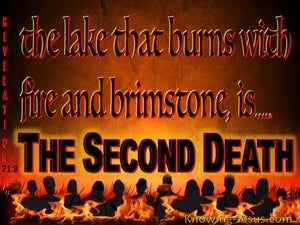 Revelation 21:8 The Lake Of Fire Is The Second Death (yellow)