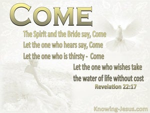 Revelation 22:17 The Spirit And The Bride Say Come white