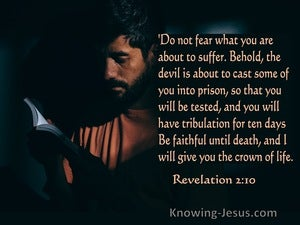 Revelation 2:10 Do Not Fear What You Are About To Suffer (orange)