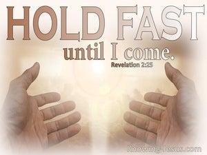 Revelation 2:25 Hold Fast Until I Come (beige)
