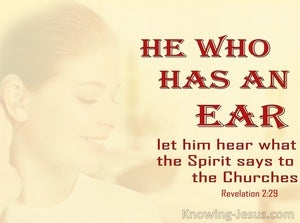 Revelation 2:29 He Who Has An Ear Let Him Hear (maroon)