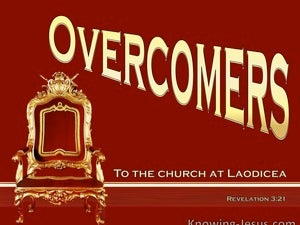 Revelation 3:21 He Who Overcome Sits On My Throne (gold)