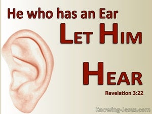 Revelation 3:22 He Who Has An Ear Let Him Hear (red)