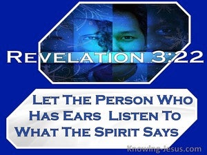 Revelation 3:22 Let The Person Who Has Ears Listen To What The Spirit Says (windows)06:26