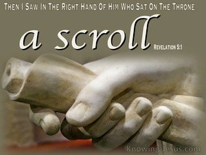 Revelation 5:1 Then I Saw In His Right Hand A Scroll (brown)