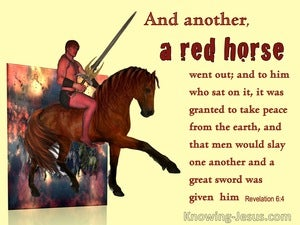 Revelation 6:4 A Red Horse And He Who Sat On It Took Peace From The Earth (yellow)