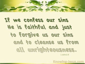 1 John 1:9 If We Confess Our Sins He Is Faithful To Forgive (cream)