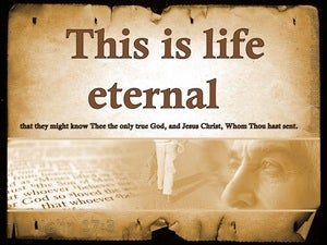John 17:3 This Is Eternal Life brown