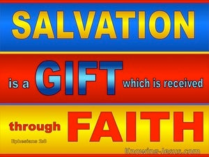 Ephesians 4:6 Salvation Is A  Gift Of God Received Through Faith (yellow)