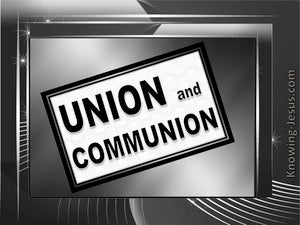 Union and Communion (devotional) Galatians 3:27