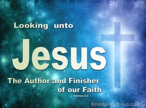 Hebrews 12:2 Looking To Jesus (devotional)11:01 (blue)