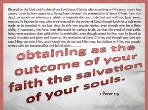 1 Peter 1:9 The Goal Of You Faith (white)