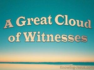 Hebrews 12:1 A Great Cloud of Witnesses (devotional)10:27 (beige)