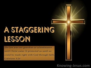 A Staggering Lesson (devotional) Galatians 3-24