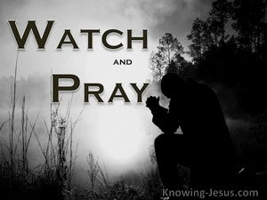 Matthew 26:41 Watch And Pray (gray)