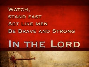 1 Corinthians 16:13 Be Brave and Strong (devotional)08:10 (red)