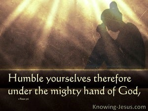 Consider Humility (devotional) - 1 Peter 5:6