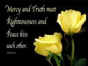 Psalm 85:10 Discord United Harmony Effected (devotional)07:27 (yellow)