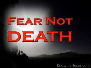 1 Corinthians 15:55 Fear Not Death (devotional)02:13 (red)