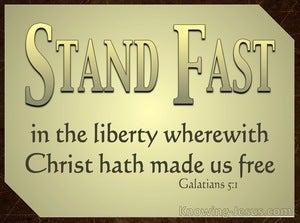 Galatians 5:1 Stand Fast (black)