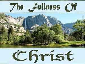 Ephesians 4:13 The Fullness of Christ (devotional)12:23    (blue)