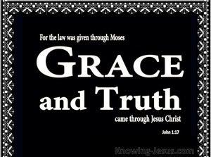John 1:17 Grace and Truth Thru Christ (black)