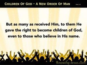 New Order Of Man (devotional) (yellow) - John 1:12
