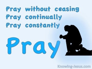 Pray Without Ceasing (devotional) (blue) - 1 Thessalonians 5:17