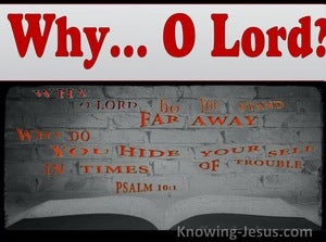 Psalm 10:1 Why O Lord Do You Hide Yourself (maroon)