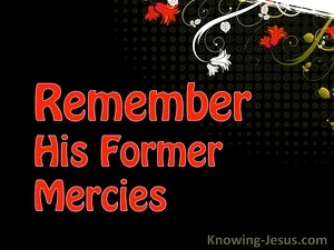 Remember His Former Mercies (devotional) (red) - Psalm 25:6
