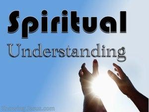 1 Kings 3:9 Spiritual Understanding (devotional)06:01 (blue)