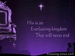 Daniel 4:3 His Is an Everlasting Kingdom (purple)