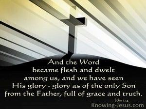 John 1:14 The Fullness of Grace (devotional)09:13 (black)