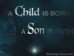 Isaiah 9:6 A Child Is Born, A Son Is Given (silver)