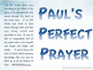 Ephesians 3:15 Paul's Perfect Prayer (devotional)12:05 (blue)