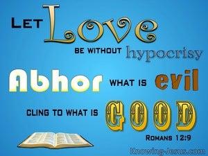 Romans 12:9 Let Love Be Without Hypocrisy (aqua)