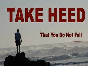 1 Corinthians 10:12 Take Heed That You Do Not Fall (red)