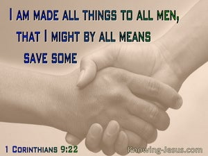 1 Corinthians 9:22 I Am Made All Things To All Men (utmost)10:25
