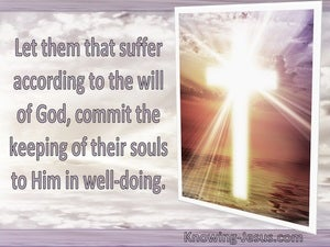 1 Peter 4:19 Let Them That Suffer According To The Will Of God (utmost)08:10