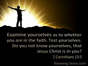 2 Corinthians 13:5 Examine Yourselves As To Whether You Are In The Faith (windows)08:29