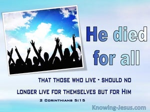 2 Corinthians 5:15 He Died For All (windows)01:08