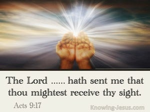 Acts 9:17 The Lord Sent Me That Thou Might Receive Thy Sight (utmost)04:02