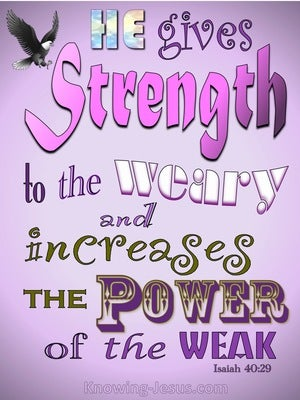 Isaiah 40:29 He Gives Strength To The Weary (pink)