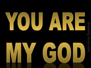 Psalm 118:28 You  Are My God gold
