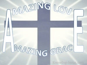Amazing Grace (devotional) John 3-16