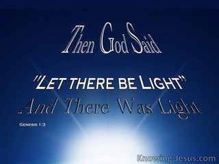 Genesis 1:3 God Said Let There Be Light (blue)