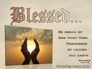 Genesis 14:19 Blessed Be Abram Of God Most High (brown)