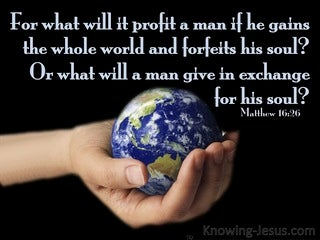 Matthew 16:26 What Will It Profit A Man (blue)
