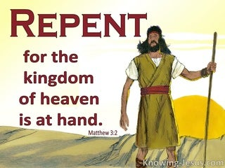 Matthew 3:2 Repent For The Kingdom Of Heaven Is At Hand (red)